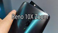 Reno 10X Zoom