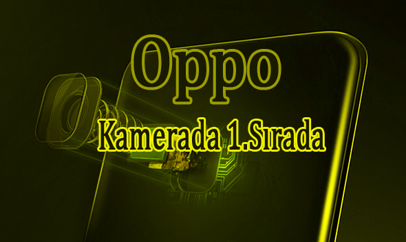 Oppo Kamerası İle Birinci Sırada