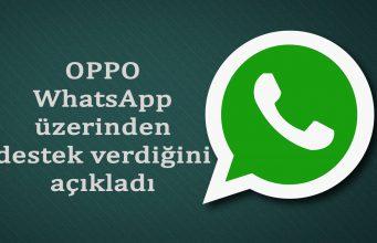 OPPO WhatsApp Üzerinden Destek Vereceğini Açıkladı