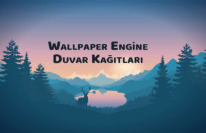 Wallpaper Engine En Popüler Duvar Kağıtları - OppoTr.Com