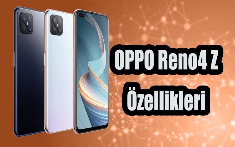 Oppo Reno4 Z Özellikleri Neler? Oppotr.Com