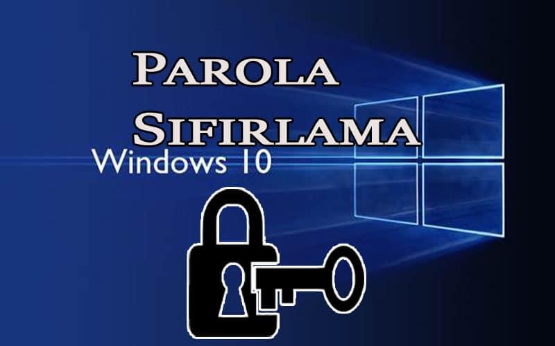 Windows 10 Parolası Nasıl Sıfırlanır? OppoTr.Com