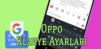 Oppo Klavye Ayarları Nasıl Yapılır? OppoTr.Com