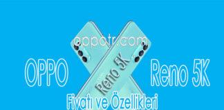 Oppo Reno 5K İncelemesi - Fiyatı ve Özellikleri - OppoTr.Com