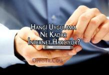 Hangi Uygulama Ne Kadar İnternet Harcıyor? OppoTr.Com
