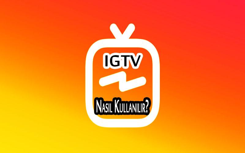 IGTV Nasıl Kullanılır? OppoTr.Com