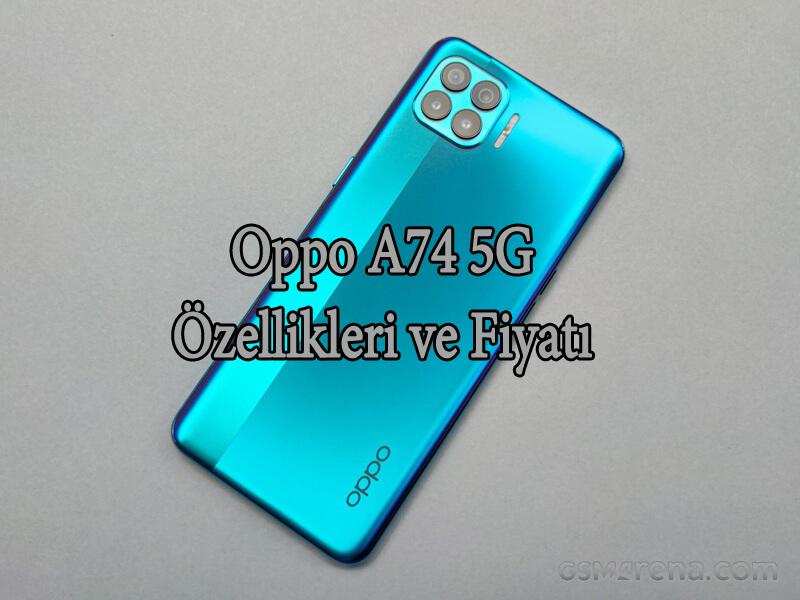 Oppo A74 5G Özellikleri ve Fiyatı! OppoTr.Com
