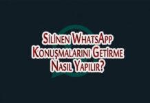 Silinen WhatsApp Konuşmalarını Getirme Nasıl Yapılır? OppoTr.Com