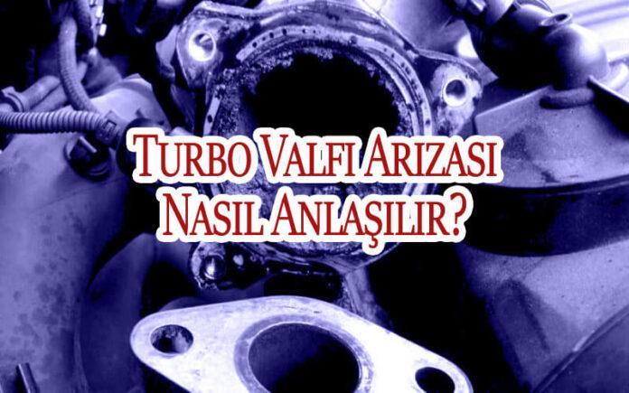 Turbo Valfi Arızası Nasıl Anlaşılır? OppoTr.Com
