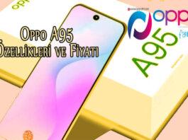 Oppo A95 Özellikleri ve Fiyatı - OppoTr.Com