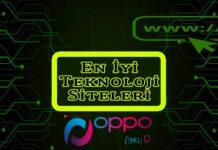 En İyi Teknoloji Siteleri Hangileri? Oppotr.Com