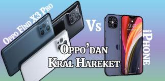 Oppo Find X3 Pro iPhone 12'yi Geride Bıraktı! OppoTr.Com