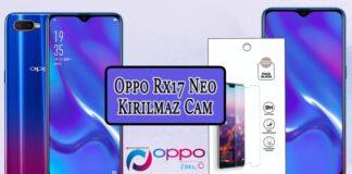 Oppo RX17 Neo Kırılmaz Cam Detaylı Bilgi! OppoTr.Com