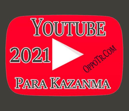 YouTube İle Para Kazanma 2021 OppoTr.Com