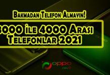 3000 İle 4000 Arası Telefonlar 2021